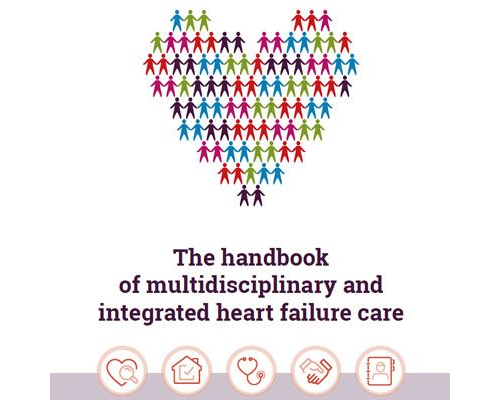 The Handbook of Multidisciplinary and Integrated Heart Failure Care (Published: September 2018)